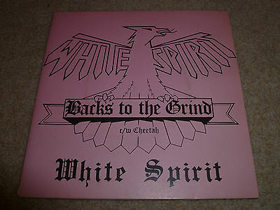 "WHITE SPIRIT-Backs To The Grind VINYL 7"" TOP COPY NWBOHM  IRON MAIDEN/WASP"