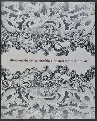 Antique English Silver @ the Birmingham Museum of Art Collection Catalog