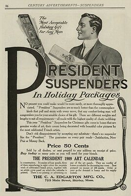 """President Suspenders """"In Holiday Packages"""" Price: 50 Cents; 1908 Full-Page Ad"""