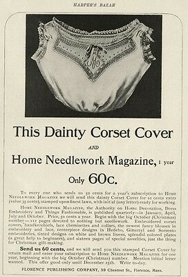 """1905 Full Page Ad: Corset Cover Free when you buy: """"Home Needlework Magazine"""""""