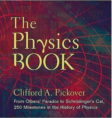 NEW The Physics Book By Clifford A. Pickover Hardcover Free Shipping