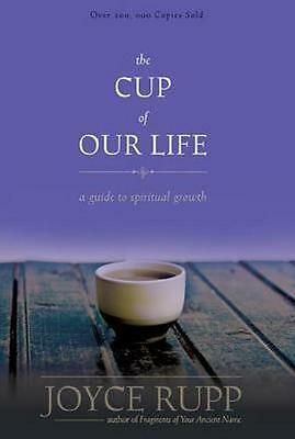NEW The Cup of Our Life By Joyce Rupp Paperback Free Shipping