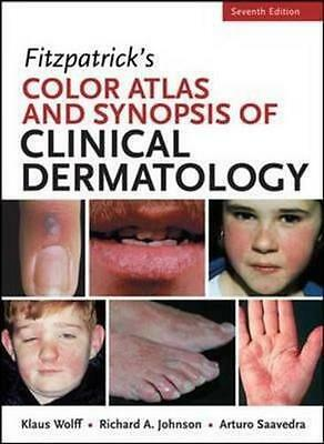 NEW Fitzpatricks Color Atlas and Synopsis of Clinical Dermatology By Klaus Wolff