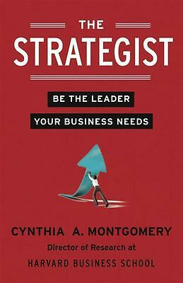 NEW The Strategist By Cynthia A. Montgomery Paperback Free Shipping