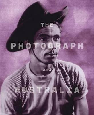 NEW The Photograph and Australia By Judy Annear Hardcover Free Shipping