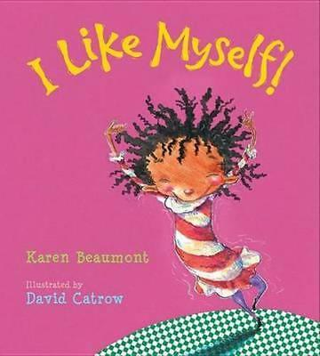 NEW I Like Myself! By Karen Beaumont Board Book Free Shipping