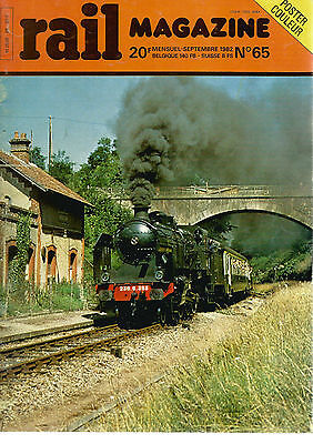 Rail Magazine N°65 Vapeur En Normandie / Sncb / Tramways En Europe / Bb Ex-Po