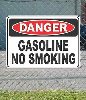 "DANGER Gasoline No Smoking - OSHA Safety SIGN 10"" x 14"""