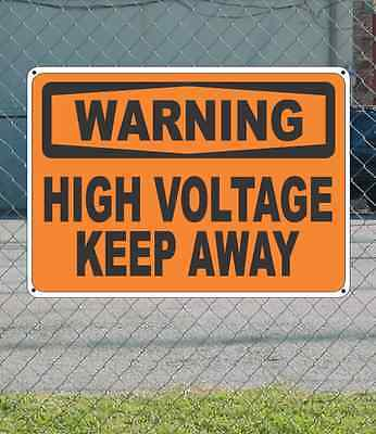 "WARNING High Voltage Keep Away - OSHA Safety SIGN 10"" x 14"""
