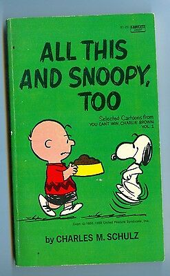 All This and Snoopy, Too, by Charles Schulz - Fawcett PB - 1962