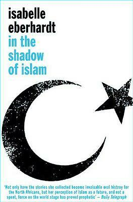 In the Shadow of Islam, Isabelle Eberhardt | Paperback Book | 9780720615876 | NE
