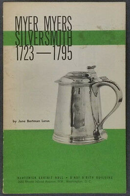 Myer Myers & Antique New York Silver -a Bortman-Larus Collection 1950s Catalog