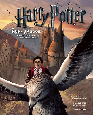 Harry Potter: A Pop-up Book: Based on the Film Phenomen - Hardcover NEW Foster,