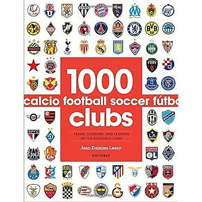 1000 Football Clubs: Champions of the Beautiful Game - Paperback NEW Jean Damien