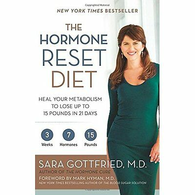The Hormone Reset Diet: Heal Your Metabolism to Lose Up - Paperback NEW Sara Got