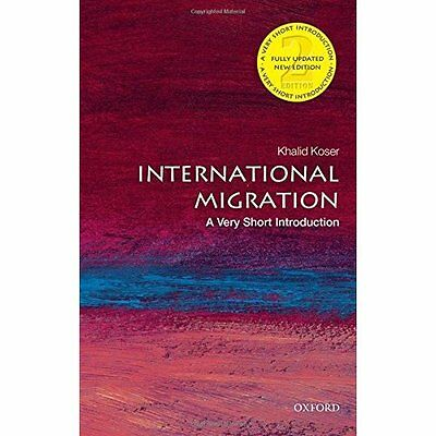 International Migration: A Very Short Introduction 2/e  - Paperback NEW Khalid K
