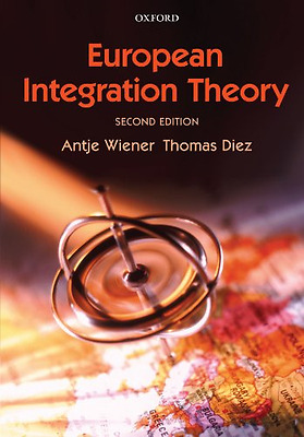 European Integration Theory - Paperback NEW Wiener, Antje 2009-06-22