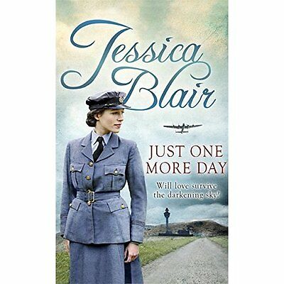 Just One More Day - Paperback NEW Jessica Blair ( 17 Nov. 2016