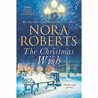 The Christmas Wish: All I Want for ChristmasFirst Impr - Paperback NEW Nora Rob
