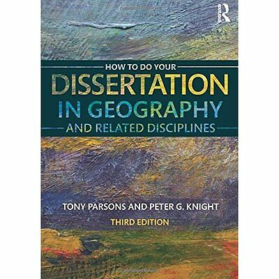 How To Do Your Dissertation in Geography and Related Di - Paperback NEW Tony Par
