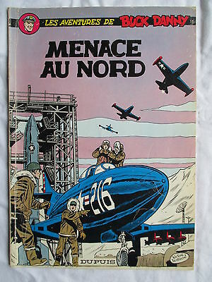 Buck Danny 16 Menace Au Nord Edition Couverture Souple 1973 Bel Etat