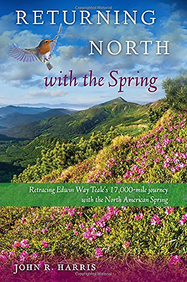 Returning North with the Spring - Hardcover NEW John R. Harris  30 Mar. 2016