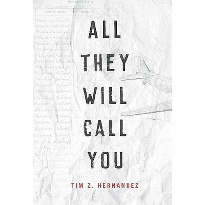 All They Will Call You (Camino del Sol) - Hardcover NEW Tim Z. Hernande 30 Nov.