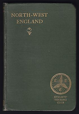 1911 CYCLISTS TOURING CLUB ROAD BOOK No VI NORTH WEST ENGLAND Edited by Sandford