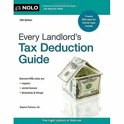 Every Landlord's Tax Deduction Guide - Paperback NEW Stephen Fishman 30 Dec. 201