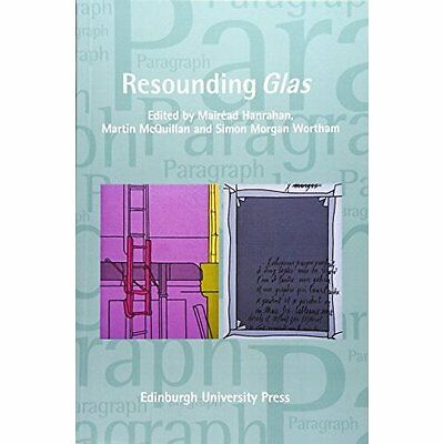 Resounding Glas: Paragraph Volume 39, Issue 2 (Paragrap - Paperback NEW Mairead