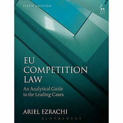 EU Competition Law: An Analytical Guide to the Leading  - Paperback NEW Ariel Ez