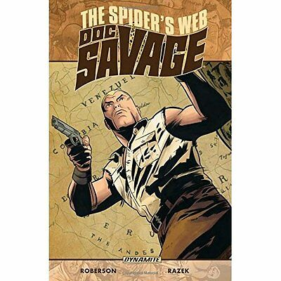 Doc Savage: The Spider's Web - Paperback NEW Chris Roberson  13 Sept. 2016