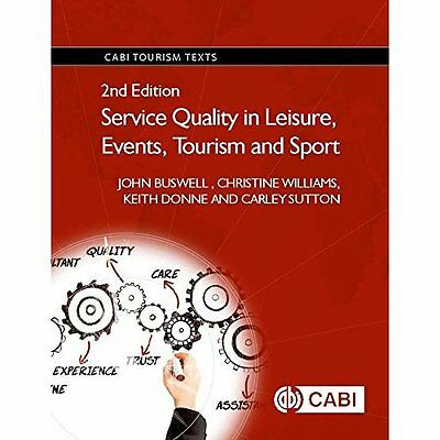 Service Quality in Leisure, Events, Tourism and Sport ( - Paperback NEW John Bus