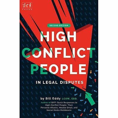 High Conflict People in Legal Disputes - Paperback NEW Bill Eddy(Autho 13 Sept.
