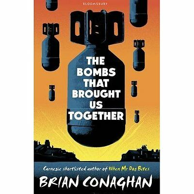 The Bombs That Brought Us Together: WINNER OF THE COSTA - Paperback NEW Brian Co