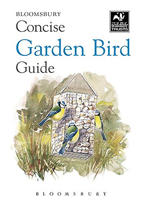 Concise Garden Bird Guide (The Wildlife Trusts) - Paperback NEW Bloomsbury (Aut