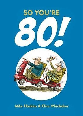 **NEW** - So You're 80! (Hardcover) 1849534411