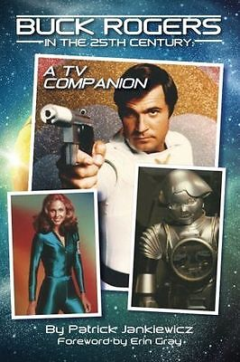 NEW - Buck Rogers in the 25th Century: A TV Companion (Paperback) 1593931719
