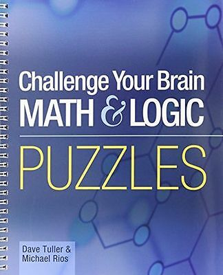 **NEW** - Challenge Your Brain Math & Logic Puzzles (Spiral-bound) 1402714491