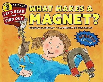 NEW - What Makes a Magnet? (Let's-Read-and-Find-Out Science 2) (PB) 0062338013
