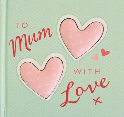 **NEW** - To Mum With Love (Hardcover) 1848955197