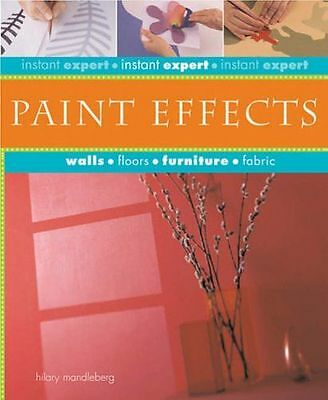 **NEW** - Instant Expert Paint Effects (Hardcover) 1840727020