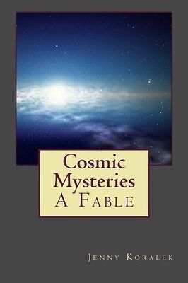 **NEW** - Cosmic Mysteries: A Fable (Paperback) 099318703X