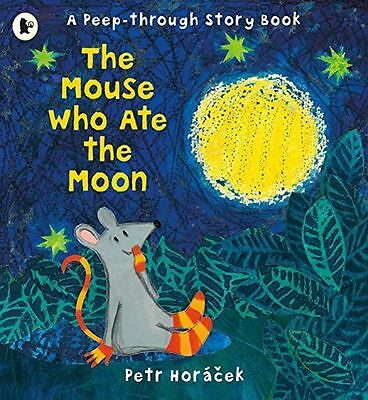 **NEW** - The Mouse Who Ate the Moon (Paperback) 1406360678