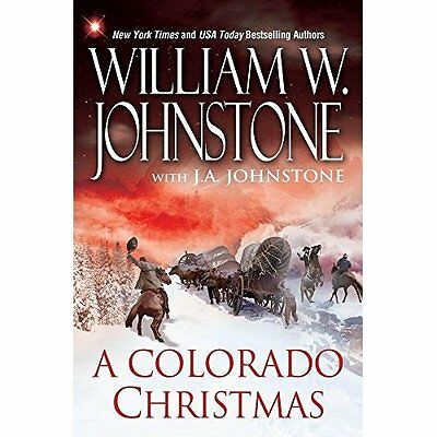 A Colorado Christmas - Hardcover NEW William W Johns 28 Jun. 2016