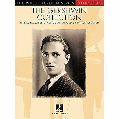 The Gershwin Collection: 15 Embraceable Classics the Ph - Paperback NEW George G