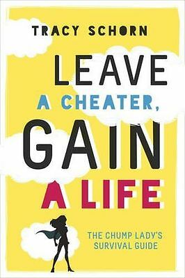 **NEW** - Leave a Cheater, Gain a Life (Paperback) 0762458968