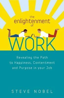 **NEW** - The Enlightenment of Work (Paperback) 1780283814