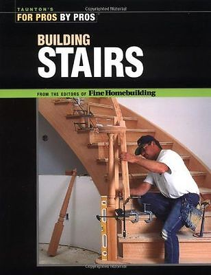 **NEW** - Building Stairs (For Pros, by Pros) (Paperback) 1561586536