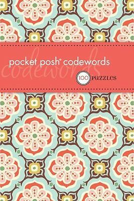 NEW - Pocket Posh Codewords: 100 Puzzles (Puzzle Books) (Paperback) 0740797530